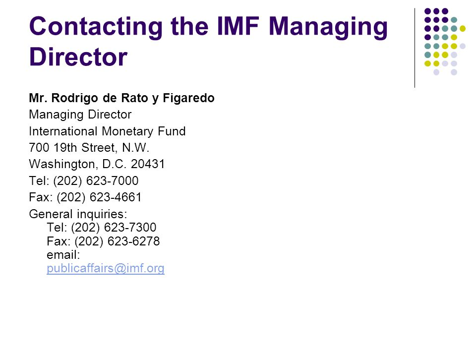 Contacting the IMF Managing Director Mr.