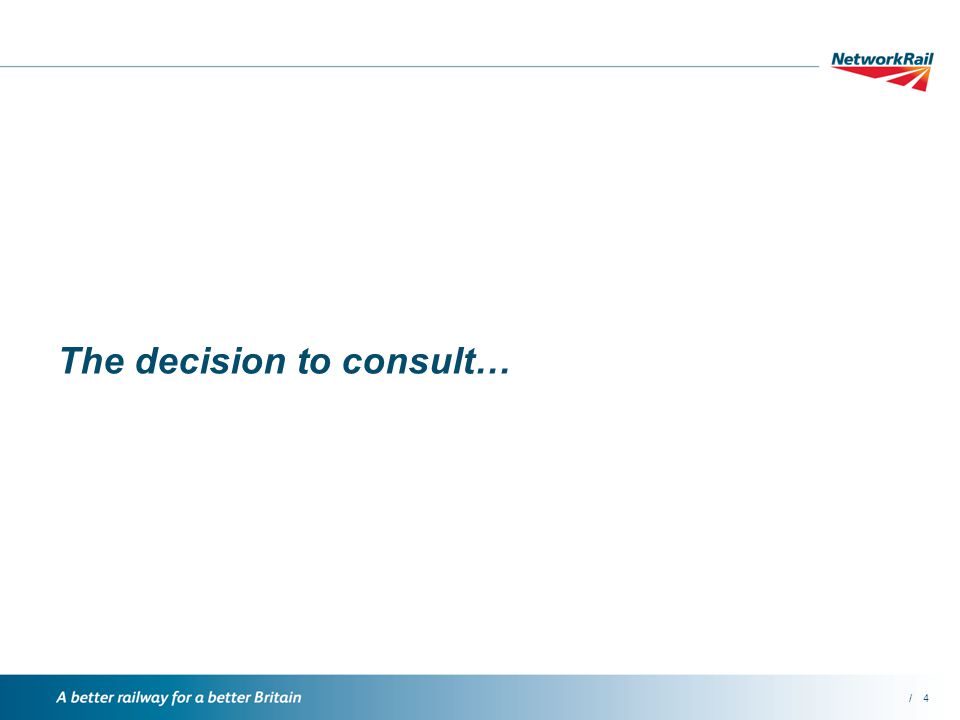 /4 The decision to consult…