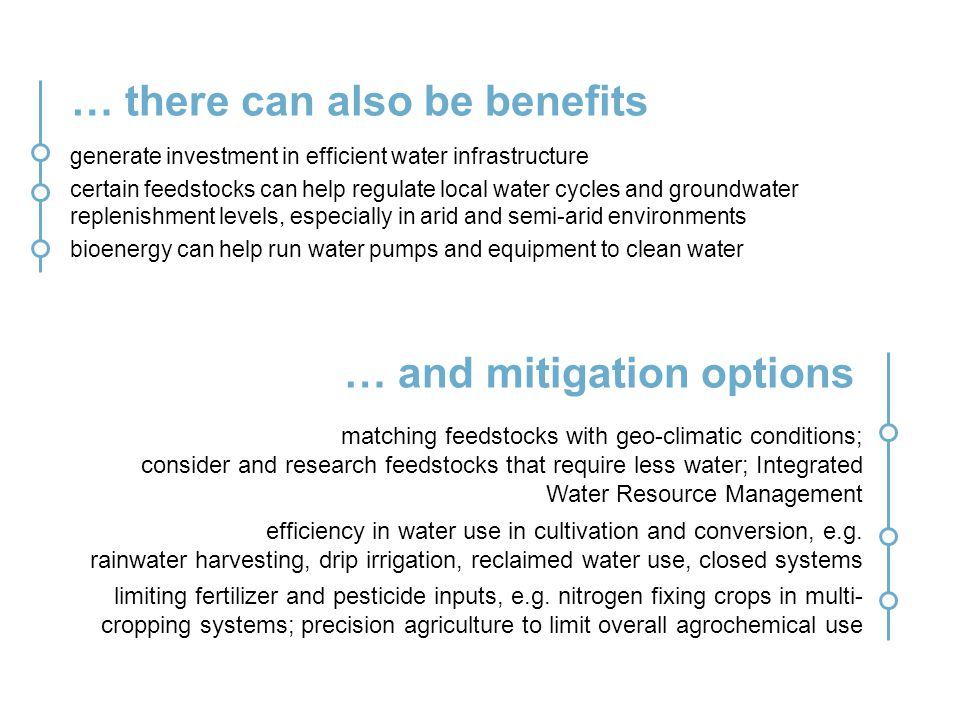 … there can also be benefits generate investment in efficient water infrastructure certain feedstocks can help regulate local water cycles and groundw