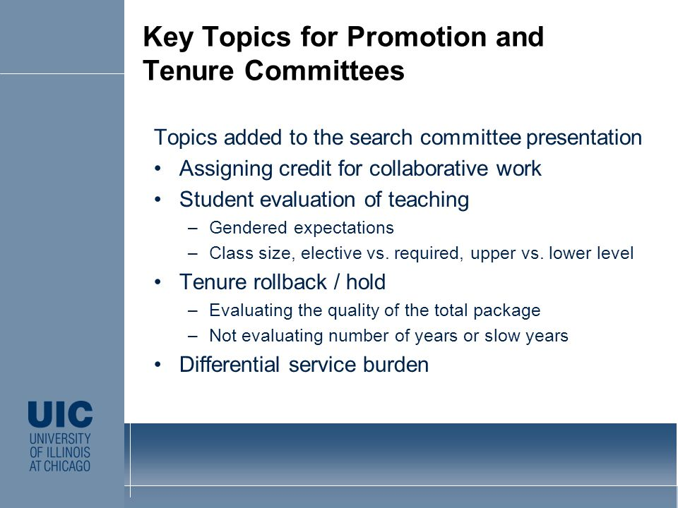 Topics added to the search committee presentation Assigning credit for collaborative work Student evaluation of teaching –Gendered expectations –Class size, elective vs.