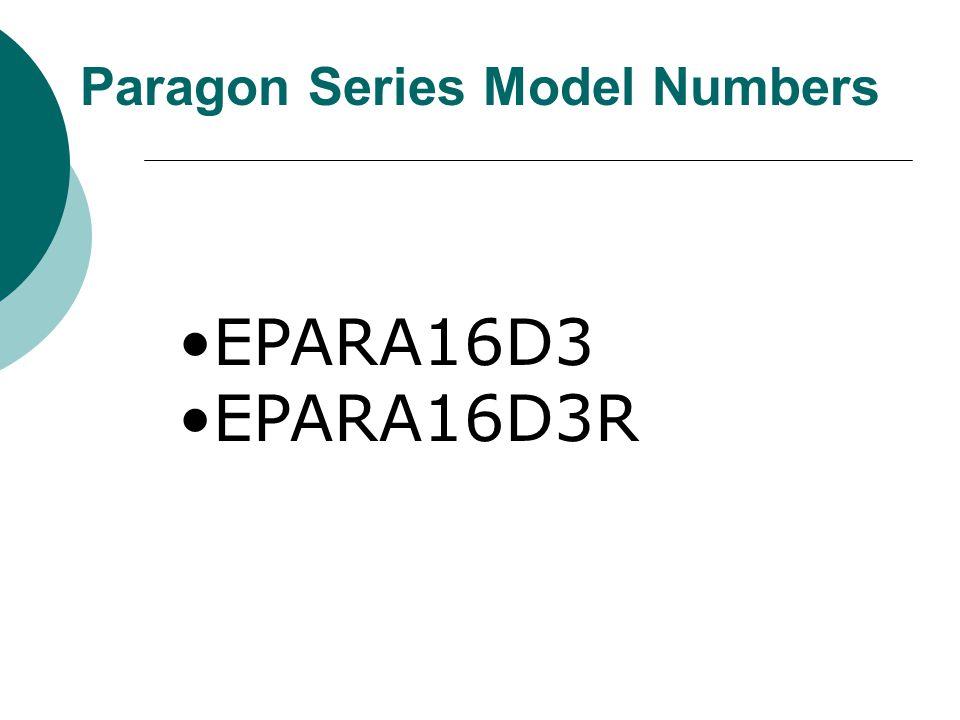 Paragon Series Model Numbers EPARA16D3 EPARA16D3R