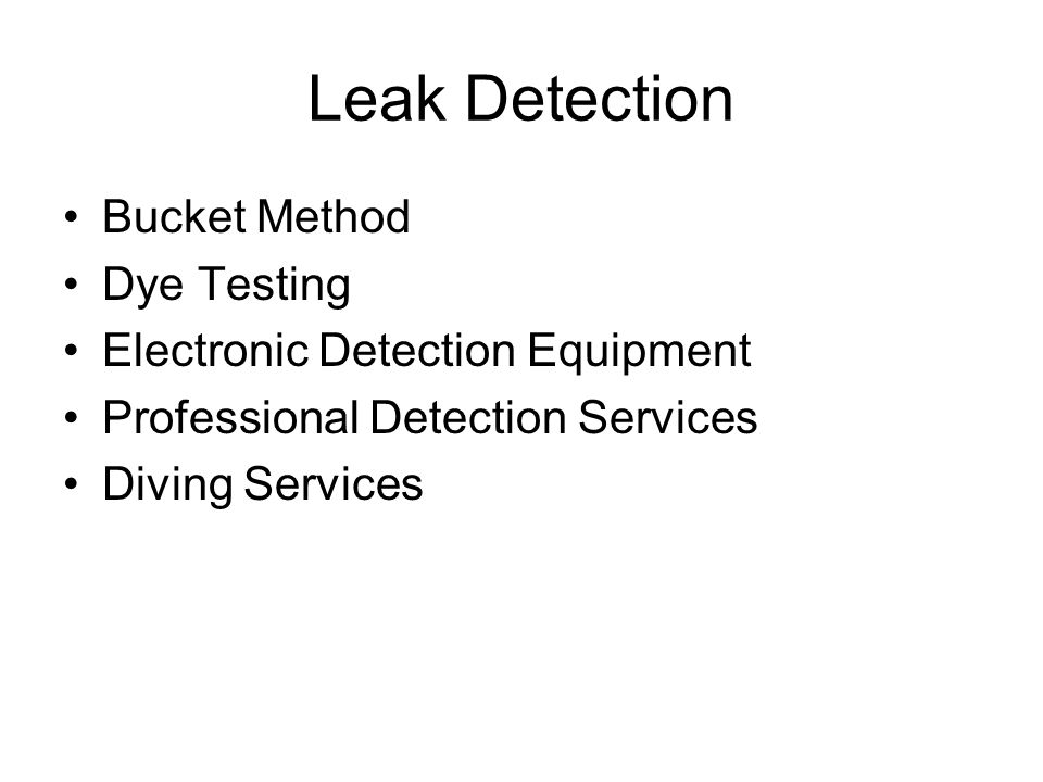 Leak Detection Bucket Method Dye Testing Electronic Detection Equipment Professional Detection Services Diving Services