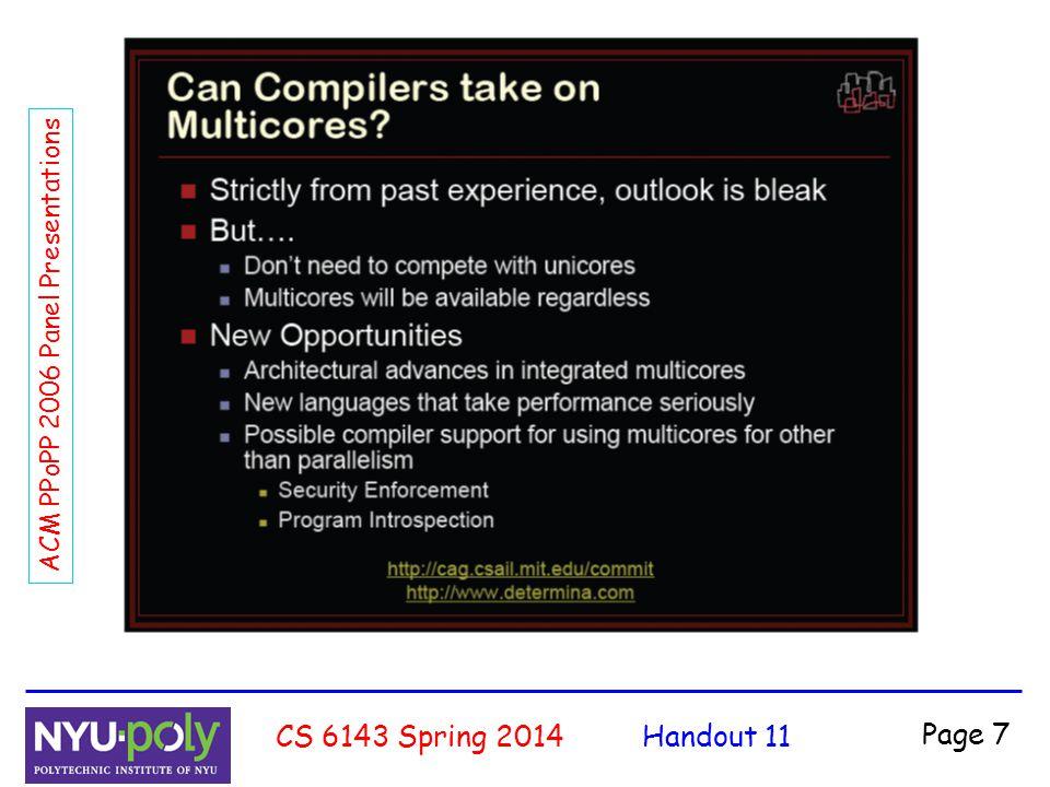 Handout 11CS 6143 Spring 2014 Page 8 ACM PPoPP 2006 Panel Presentations