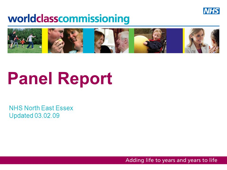 Panel Report NHS North East Essex Updated 03.02.09