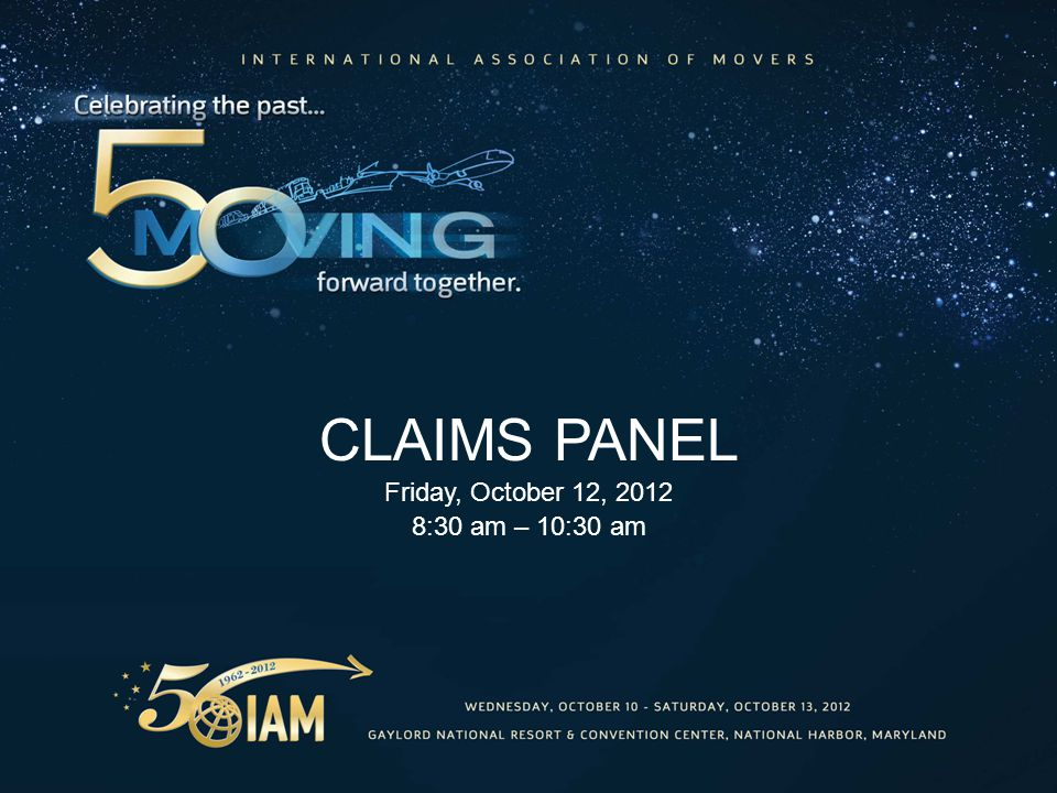 CLAIMS PANEL Friday, October 12, :30 am – 10:30 am