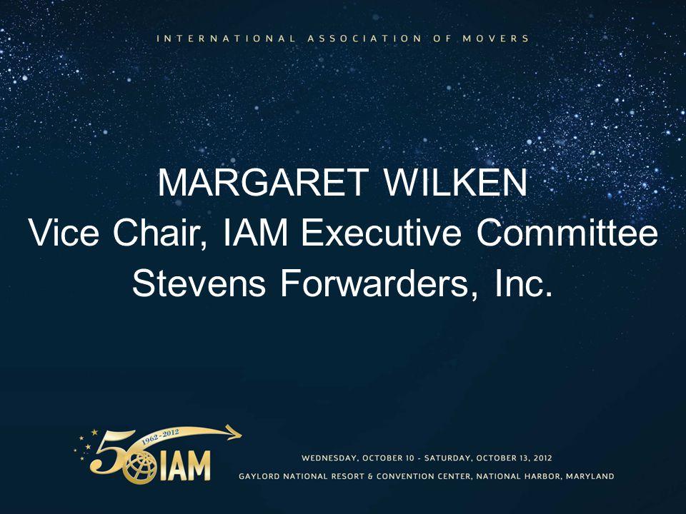 MARGARET WILKEN Vice Chair, IAM Executive Committee Stevens Forwarders, Inc.