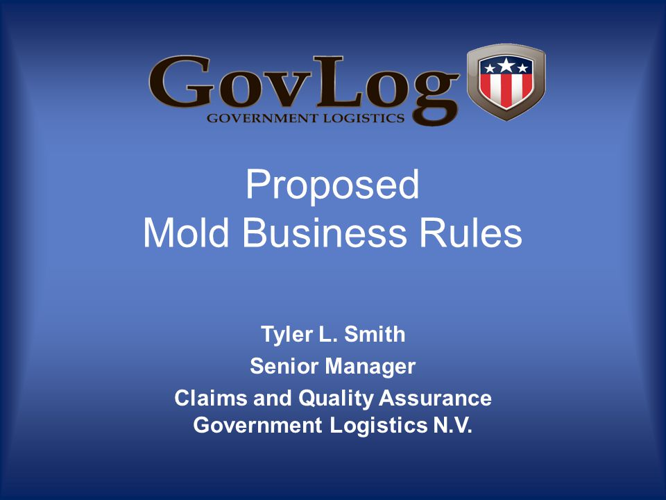 Proposed Mold Business Rules Tyler L.