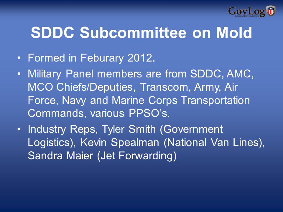 SDDC Subcommittee on Mold Formed in Feburary 2012.