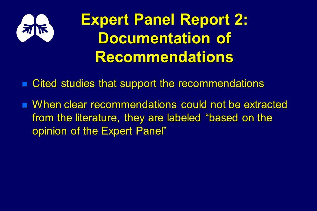 Expert Panel Report 2: Availability n http://www.nhlbi.nih.gov OR OR n NHLBI Information Center P.O.