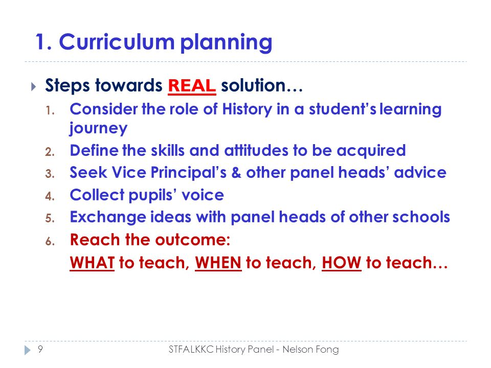 1. Curriculum planning Steps towards REAL solution… 1.