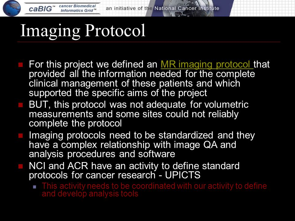 Imaging Protocol For this project we defined an MR imaging protocol that provided all the information needed for the complete clinical management of t
