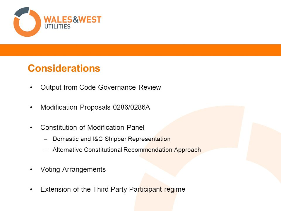 Considerations Output from Code Governance Review Modification Proposals 0286/0286A Constitution of Modification Panel –Domestic and I&C Shipper Repre