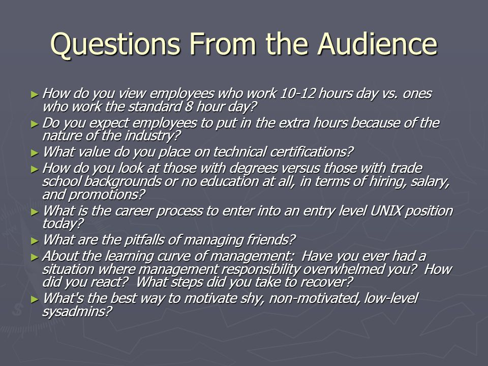 How do you view employees who work 10-12 hours day vs.