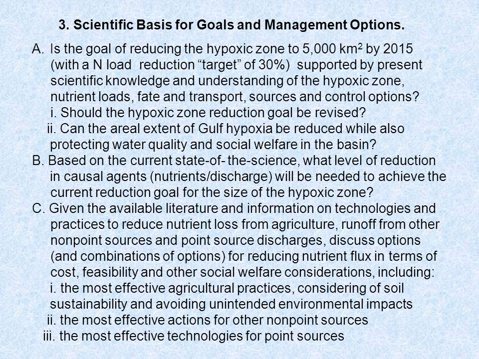 3. Scientific Basis for Goals and Management Options.