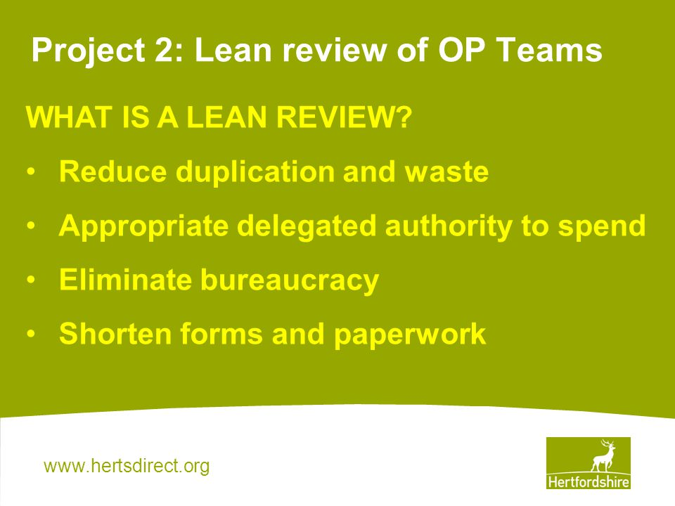 Project 2: Lean review of OP Teams WHAT IS A LEAN REVIEW.