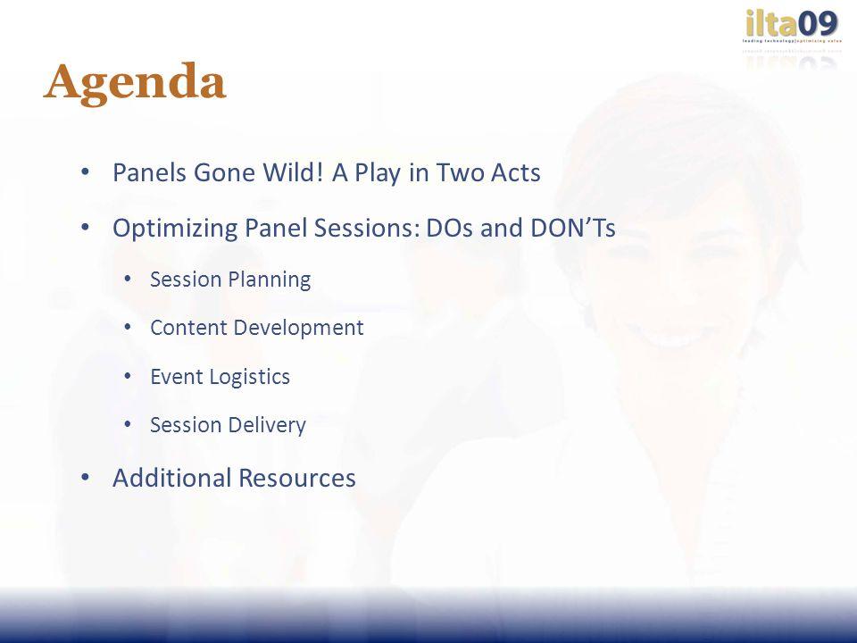 Agenda Panels Gone Wild.