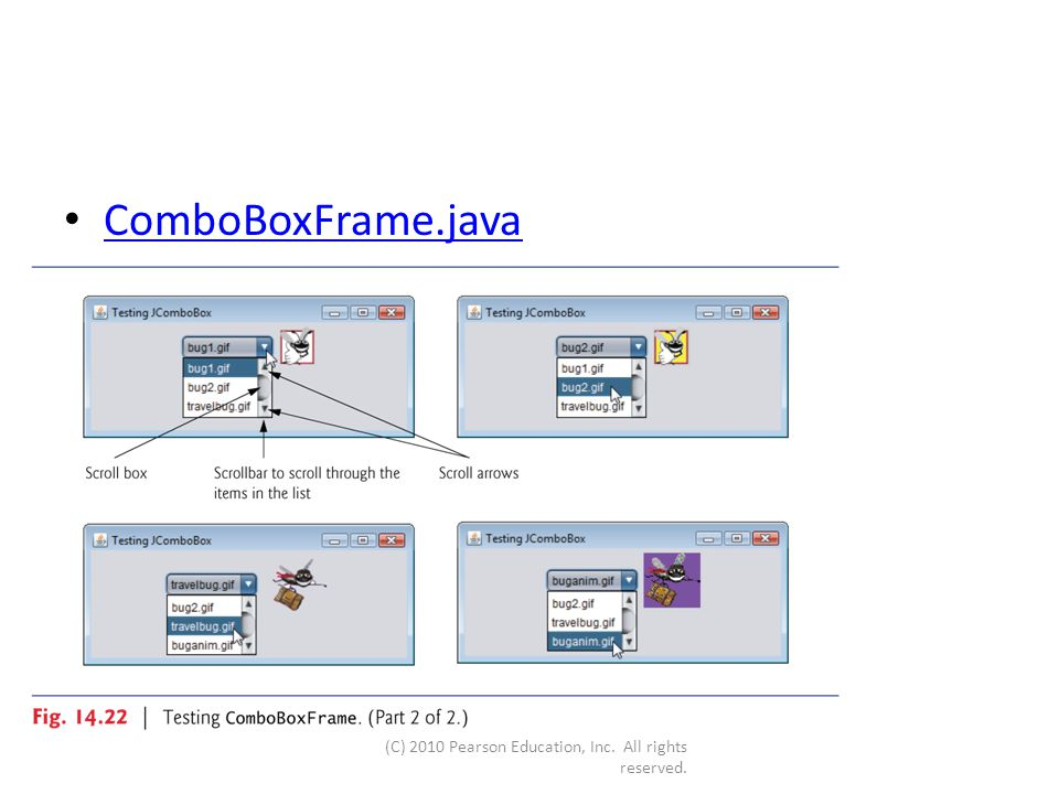 ComboBoxFrame.java (C) 2010 Pearson Education, Inc. All rights reserved.