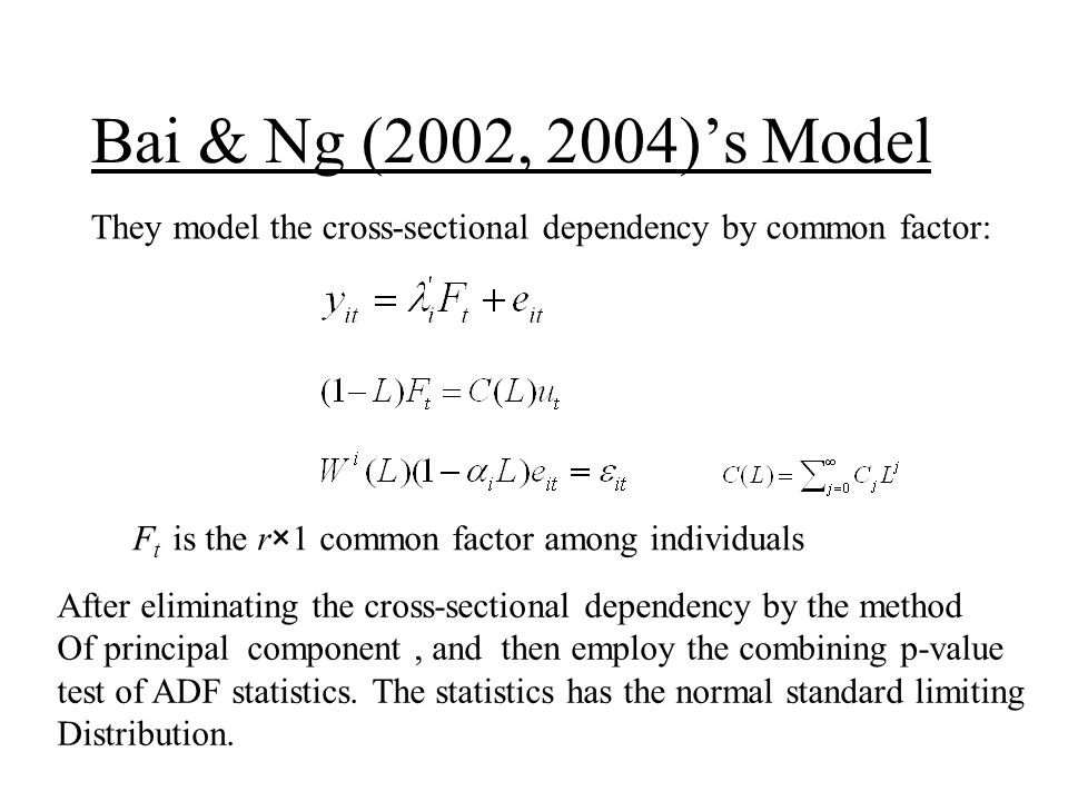 The covariance matrix of, for size evaluation, for power evaluation Simulation DGP with one common factor