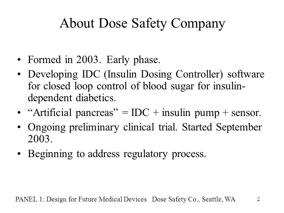 2 About Dose Safety Company Formed in 2003. Early phase.
