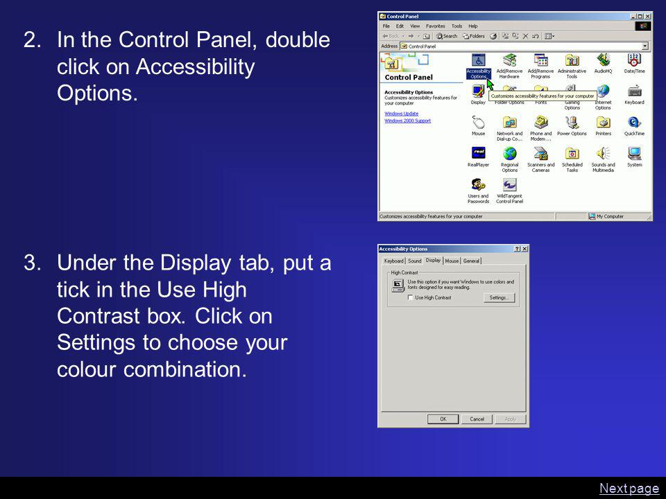 2.In the Control Panel, double click on Accessibility Options.