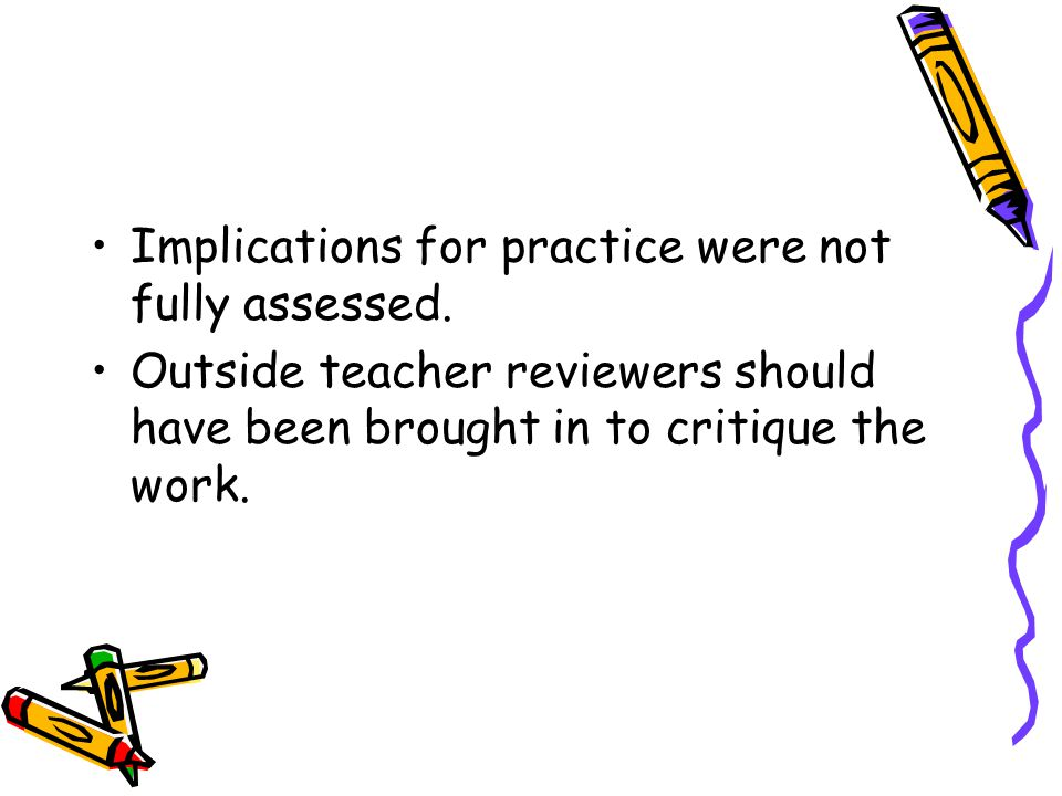 Implications for practice were not fully assessed.