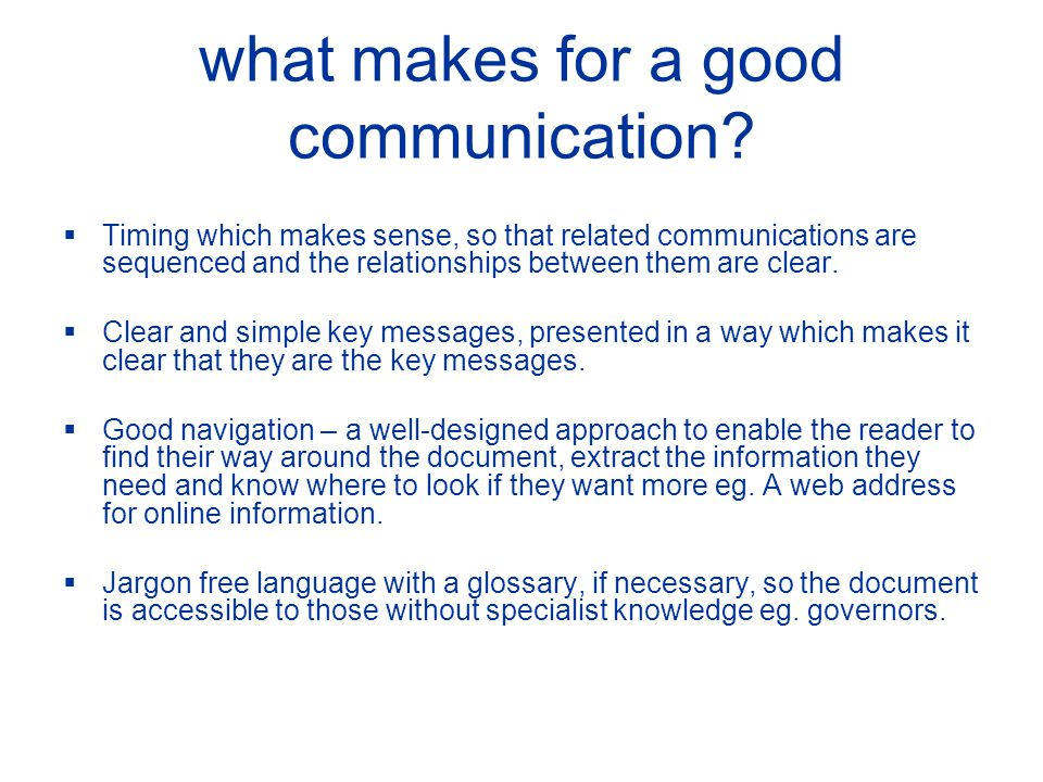 what makes for a good communication.