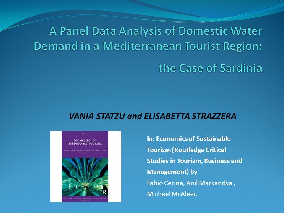 VANIA STATZU and ELISABETTA STRAZZERA In: Economics of Sustainable Tourism (Routledge Critical Studies in Tourism, Business and Management) by Fabio C