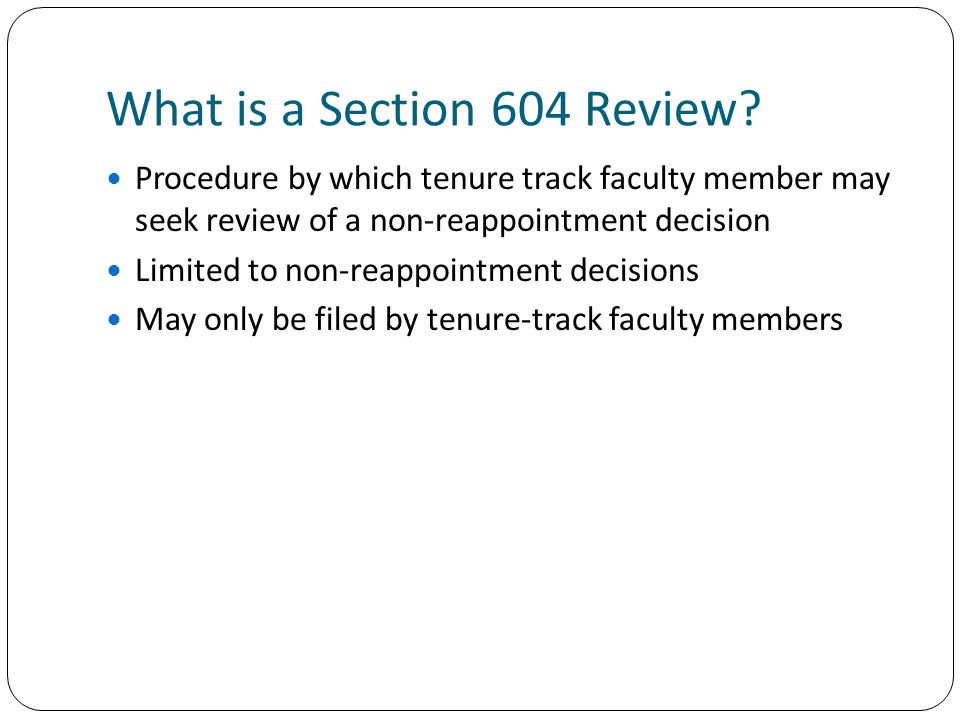 What is a Section 604 Review.