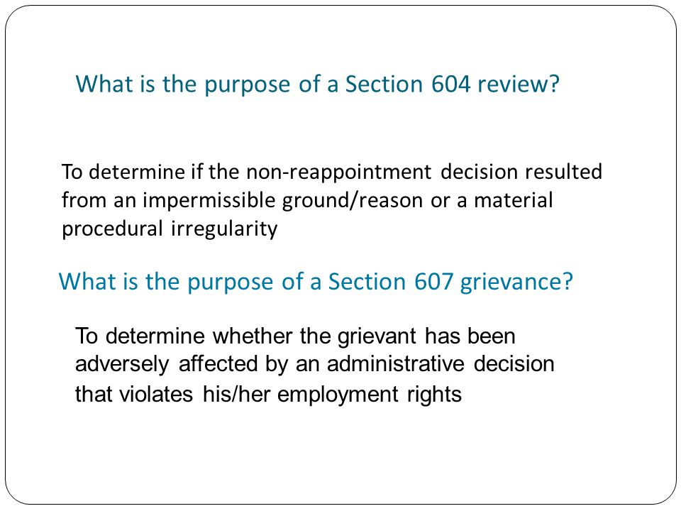 What is the purpose of a Section 604 review.