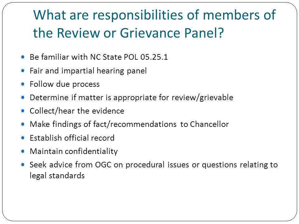 What are responsibilities of members of the Review or Grievance Panel.