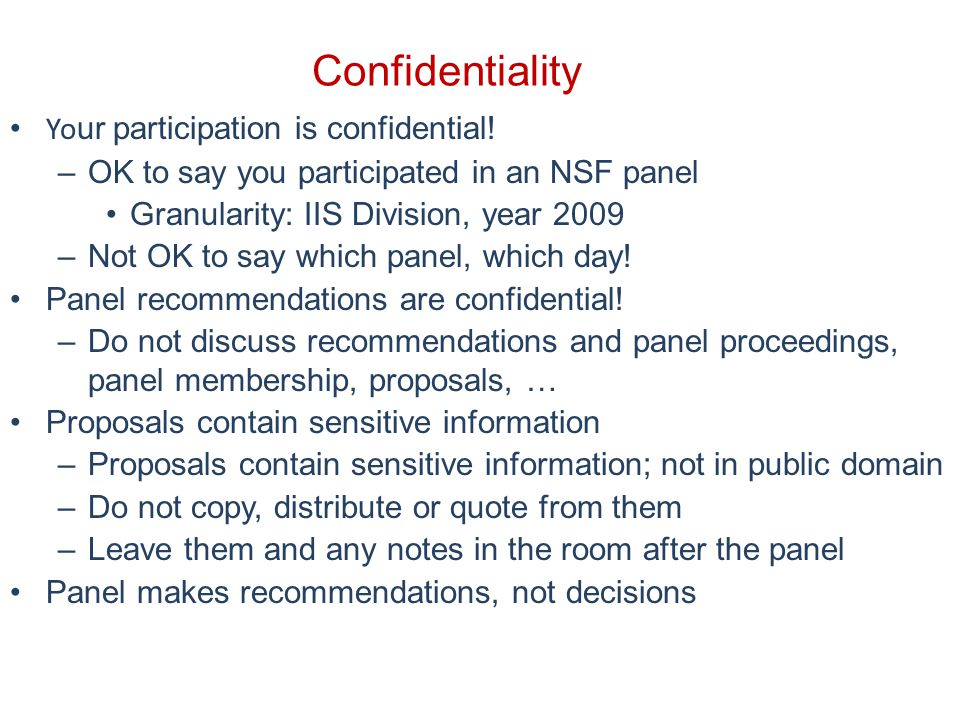 Confidentiality Yo ur participation is confidential.