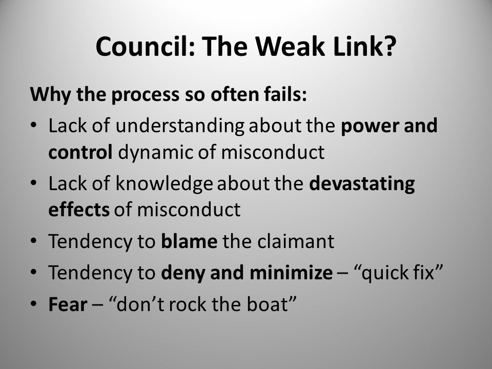 Council: The Weak Link.