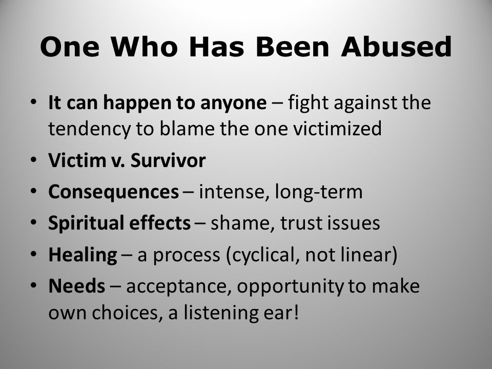 Church Leader Who Abuses Powerful & Feeling Powerless Characteristics – controlling, sense of entitlement, limited awareness, manipulative Grooming – make one feel important or special, develop dependence, sexualized behaviors gradually become more blatant Effects of disclosure – losses vs.