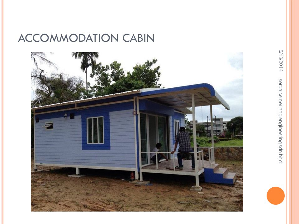 ACCOMMODATION CABIN 6/13/2014 serba cemerlang engineering sdn bhd