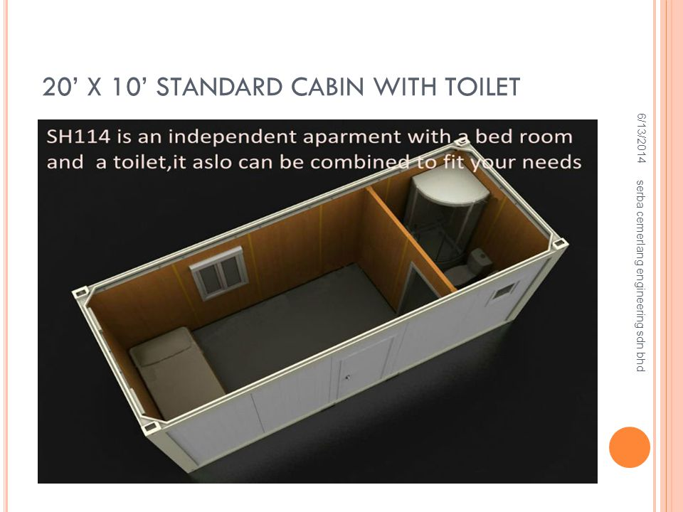 20 X 10 STANDARD CABIN WITH TOILET 6/13/2014 serba cemerlang engineering sdn bhd