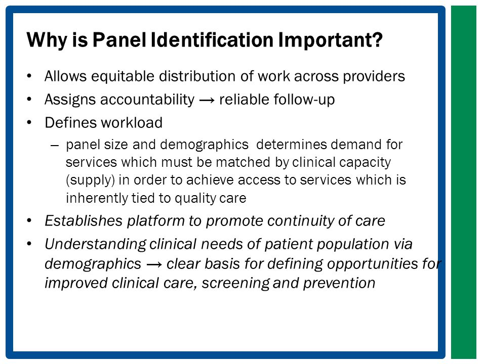 Why is Panel Identification Important.