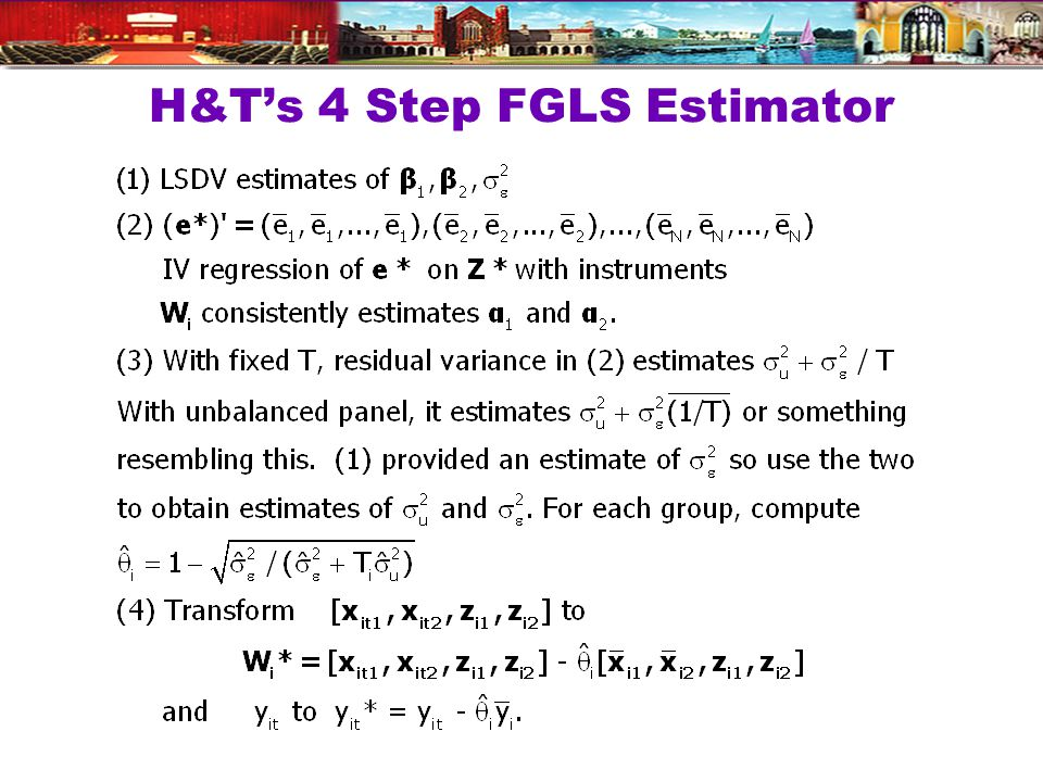 H&Ts 4 Step FGLS Estimator