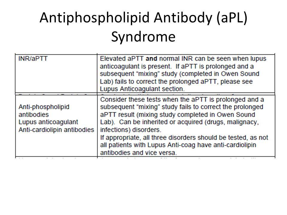 Antiphospholipid Antibody (aPL) Syndrome