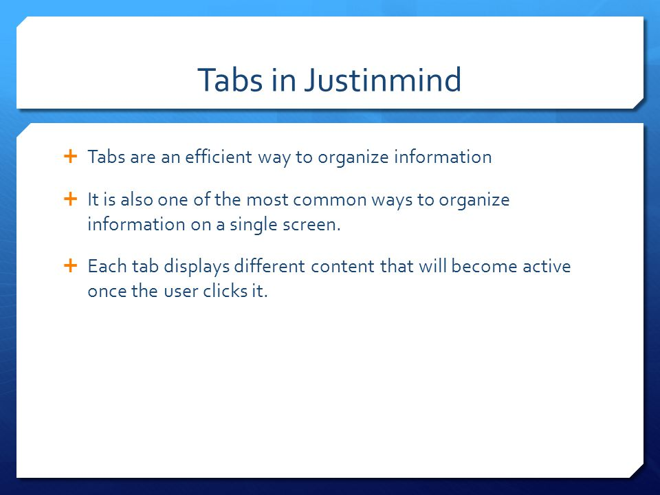 Simulate Tabs To create a tab, drag the dynamic panels component to canvas.