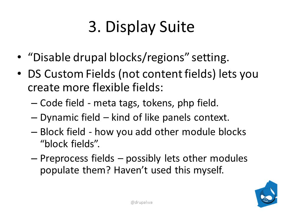 3. Display Suite Disable drupal blocks/regions setting.