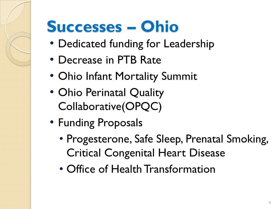 Challenges – Ohio Lack of awareness Moving upstream to address social determinants and life course approach Navigating political environment, re: Presumptive Eligibility Perinatal Regionalization Family Planning Racial Disparity in birth outcomes 5