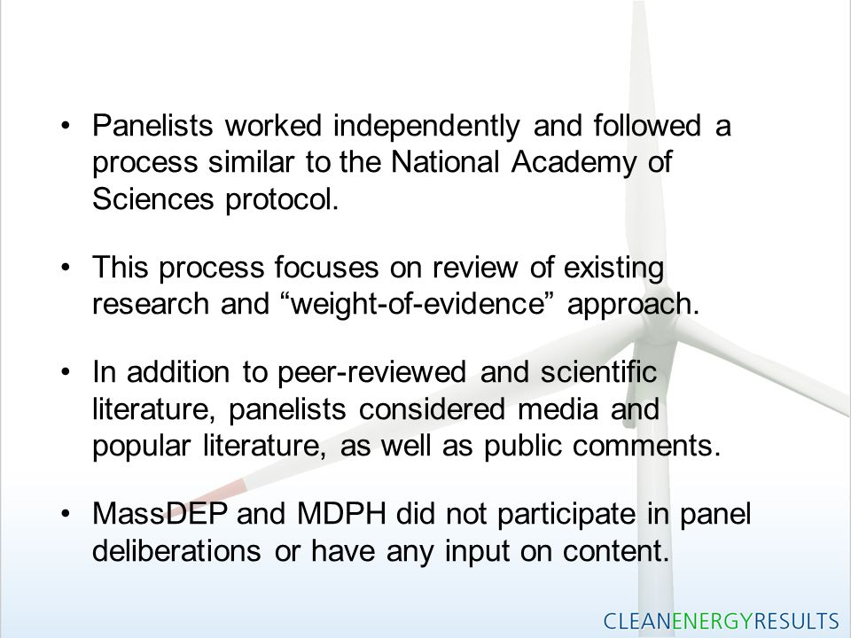 Panelists worked independently and followed a process similar to the National Academy of Sciences protocol.