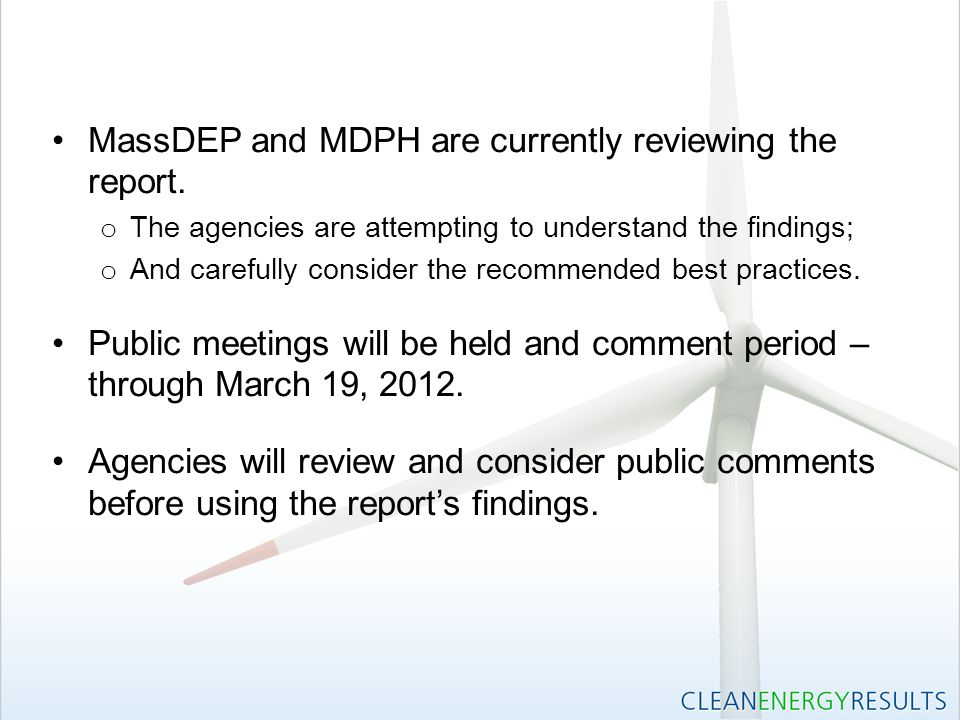 MassDEP and MDPH are currently reviewing the report.