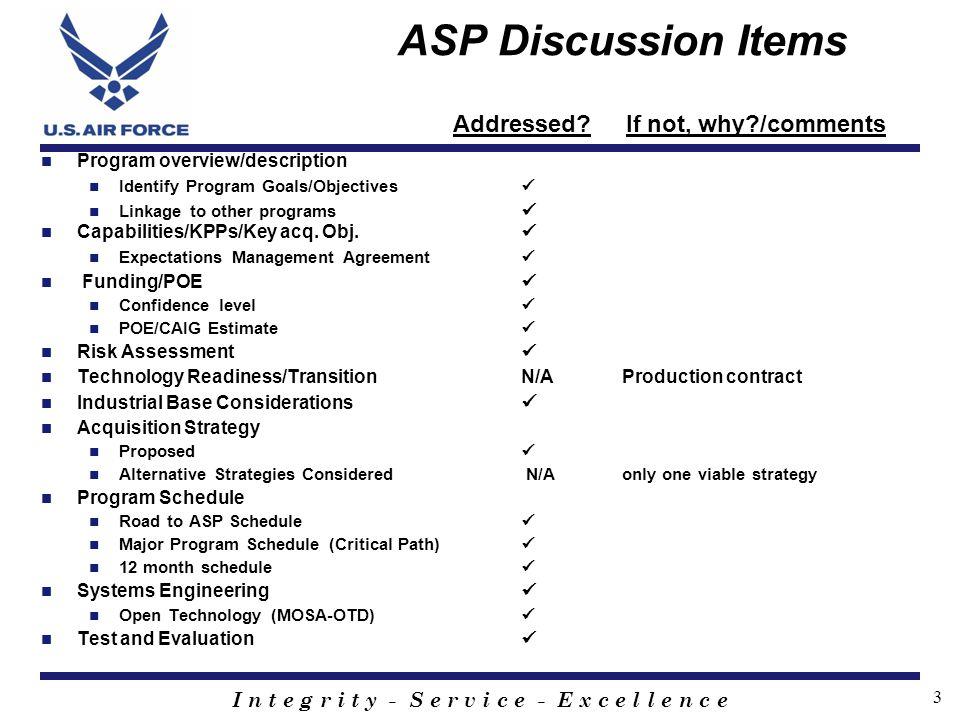 I n t e g r i t y - S e r v i c e - E x c e l l e n c e 3 ASP Discussion Items Program overview/description Identify Program Goals/Objectives Linkage