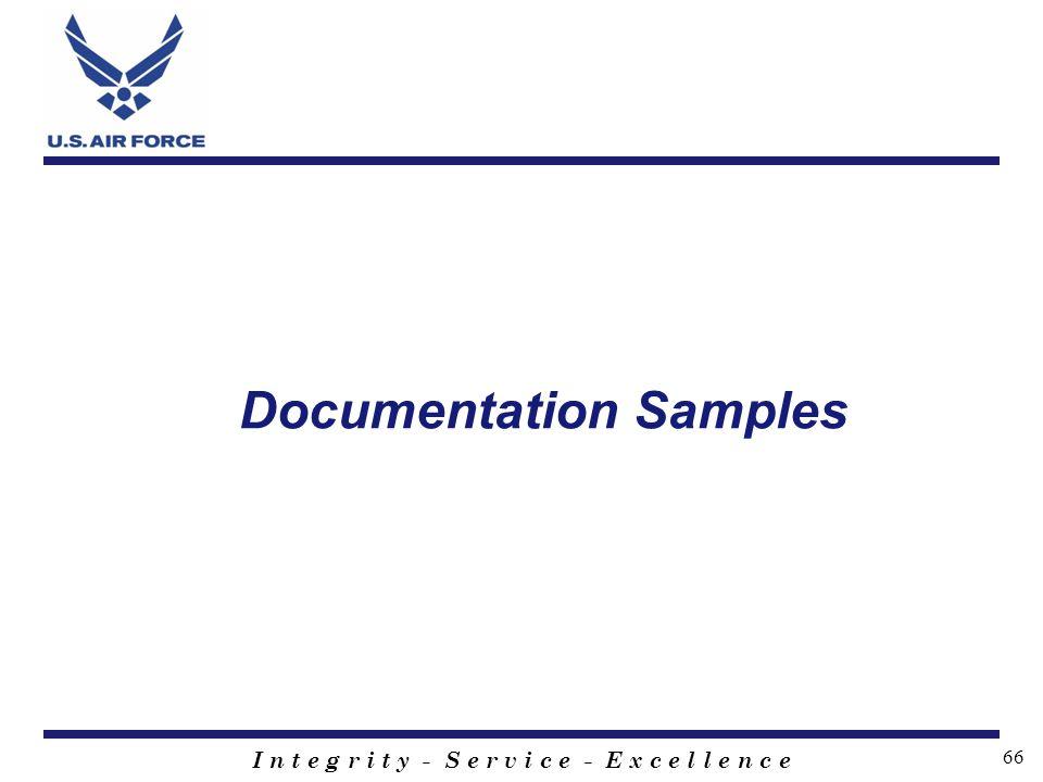I n t e g r i t y - S e r v i c e - E x c e l l e n c e 66 Documentation Samples