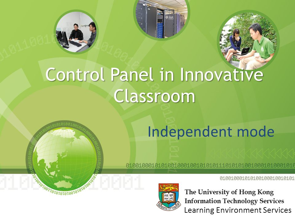 Control Panel in Innovative Classroom Independent mode Learning Environment Services