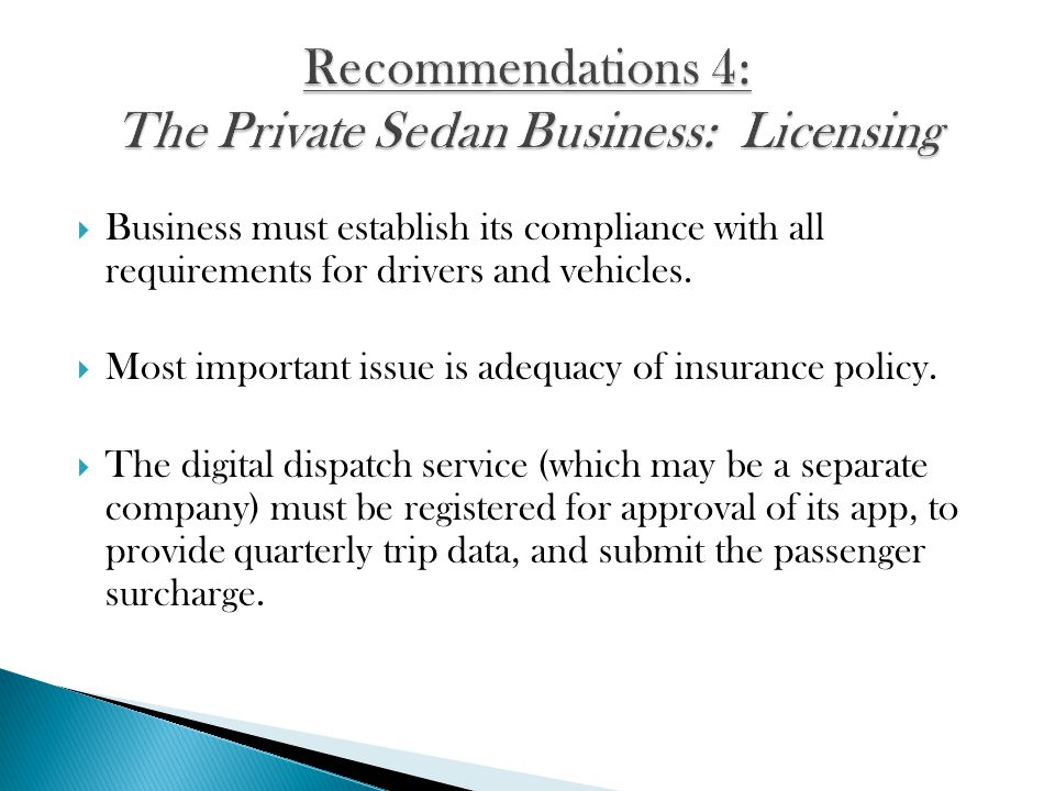 Business must establish its compliance with all requirements for drivers and vehicles.