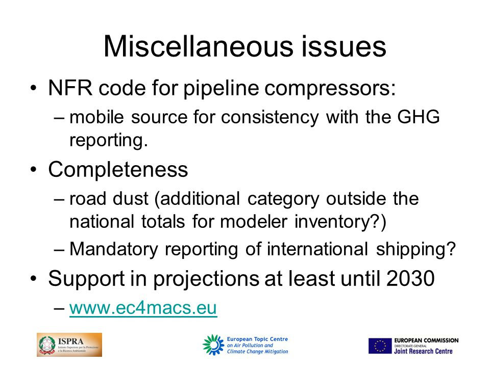 Miscellaneous issues NFR code for pipeline compressors: –mobile source for consistency with the GHG reporting.