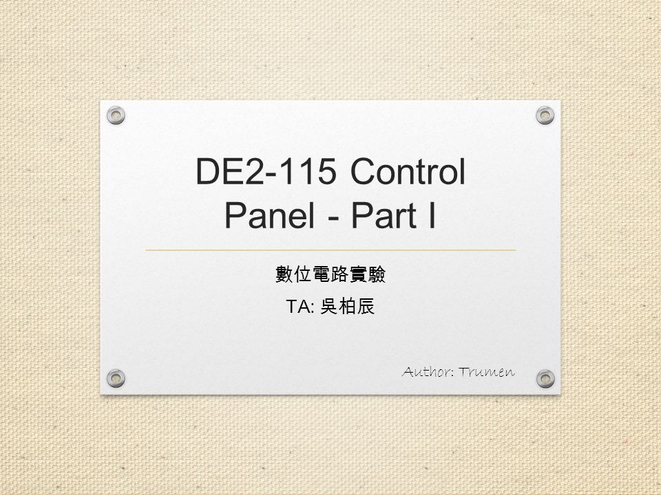 Outline Introduction to DE2-115 Control Panel Control Panel Setup Controlling the LEDs, 7-segment Displays, and LCD Display Switches and Push-buttons 2