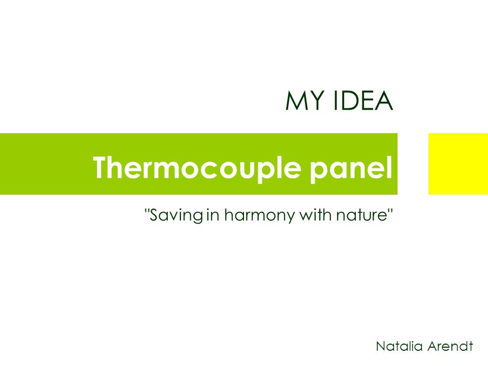 Natalia Arendt MY IDEA Thermocouple panel Saving in harmony with nature